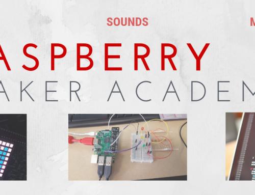 NEW EVENT! Raspberry Pi Maker Academy – January 2019